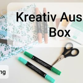 """""""Kreativ-Auszeit"""" Box ab 01. August – Vorstellung"""